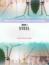 Load image into Gallery viewer, Dewan Bahasa dan Pustaka-Series of Civil Engineering Studies On Construction Book 5: Steel-9789834614232-BukuDBP.com