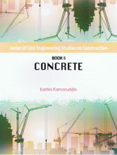 Load image into Gallery viewer, Dewan Bahasa dan Pustaka-Series of Civil Engineering Studies On Construction Book 6: Concrete-9789834614256-BukuDBP.com
