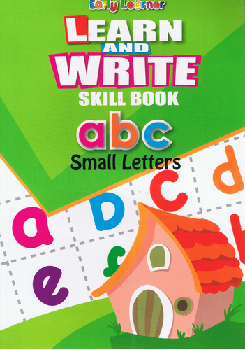 Early Learner-Learn And Write Skill Book a b c Small Letters-9789833258901-BukuDBP.com
