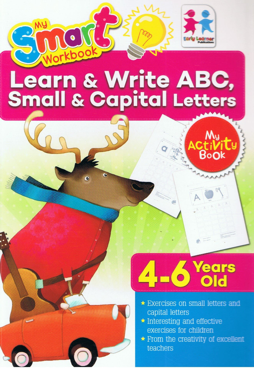 Early Learner-My Smart Workbook (My Activity Book): Learn & Write ABC, Small & Capital Letters 4-6 Year Old-9789833322350-BukuDBP.com