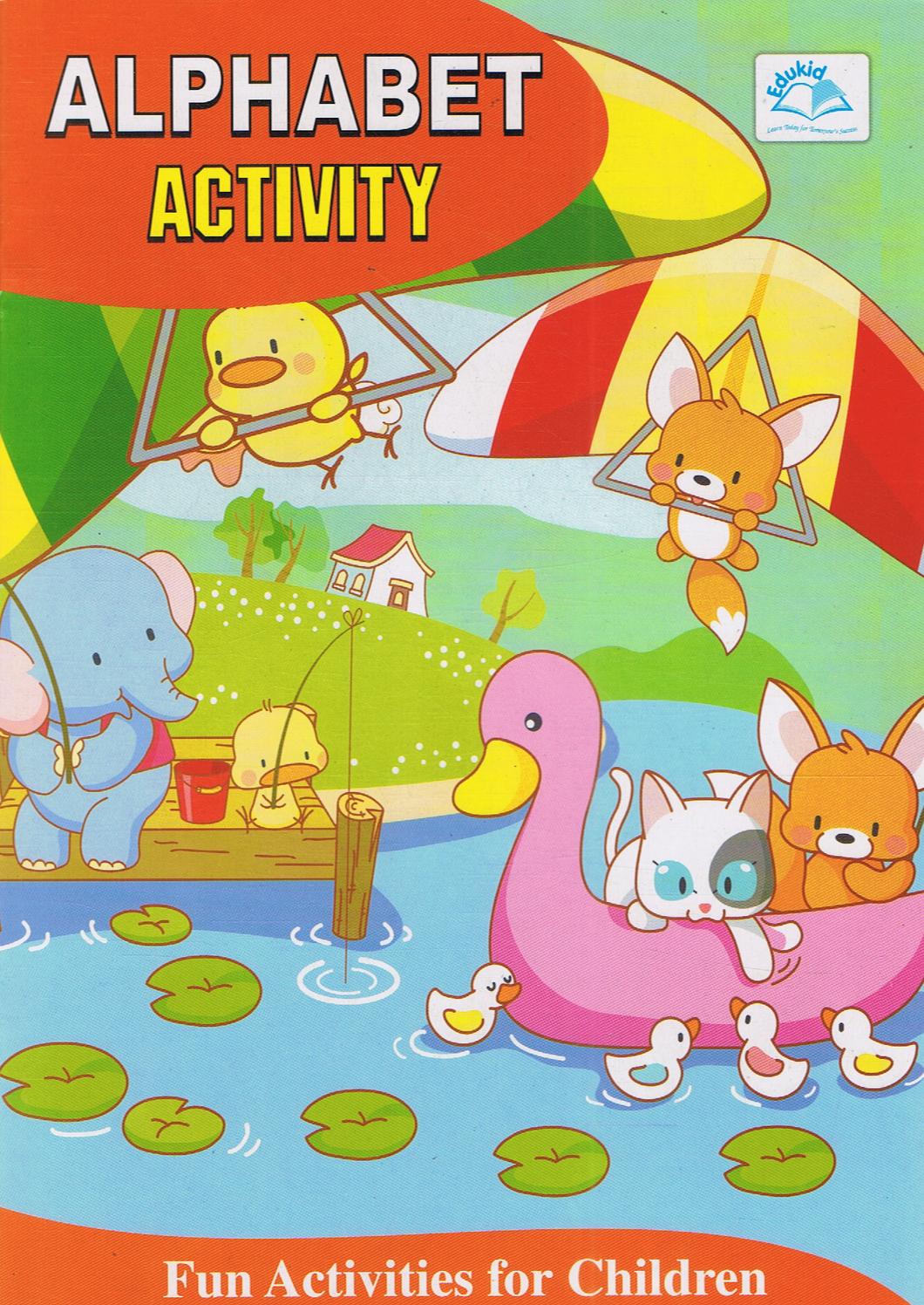 Edukid Publication-Fun Activities For Children : Alphabet Activity-9789831736708-BukuDBP.com
