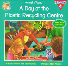 Load image into Gallery viewer, Kohwai & Young-A Day At The Plastic Recycling Centre Book 9-9789673177837-BukuDBP.com