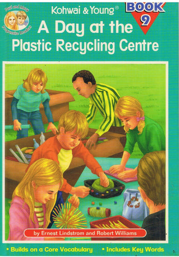 Kohwai & Young-A Day At The Plastic Recycling Centre (Book 9) -Hard Cover-9789833894772-BukuDBP.com