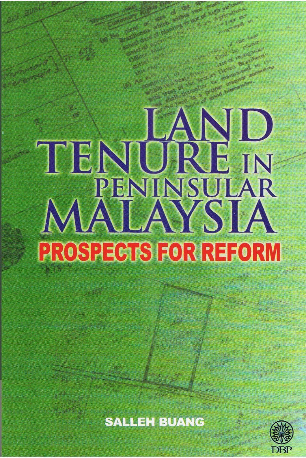Dewan Bahasa dan Pustaka-Land Tenure In Peninsular Malaysia; Prospects For Reform-9789834611491-BukuDBP.com
