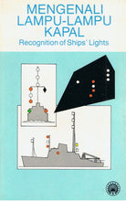 Load image into Gallery viewer, Dewan Bahasa dan Pustaka-Mengenali Lampu-Lampu Kapal: Recognition Of Ships's Lights-97836219234-BukuDBP.com