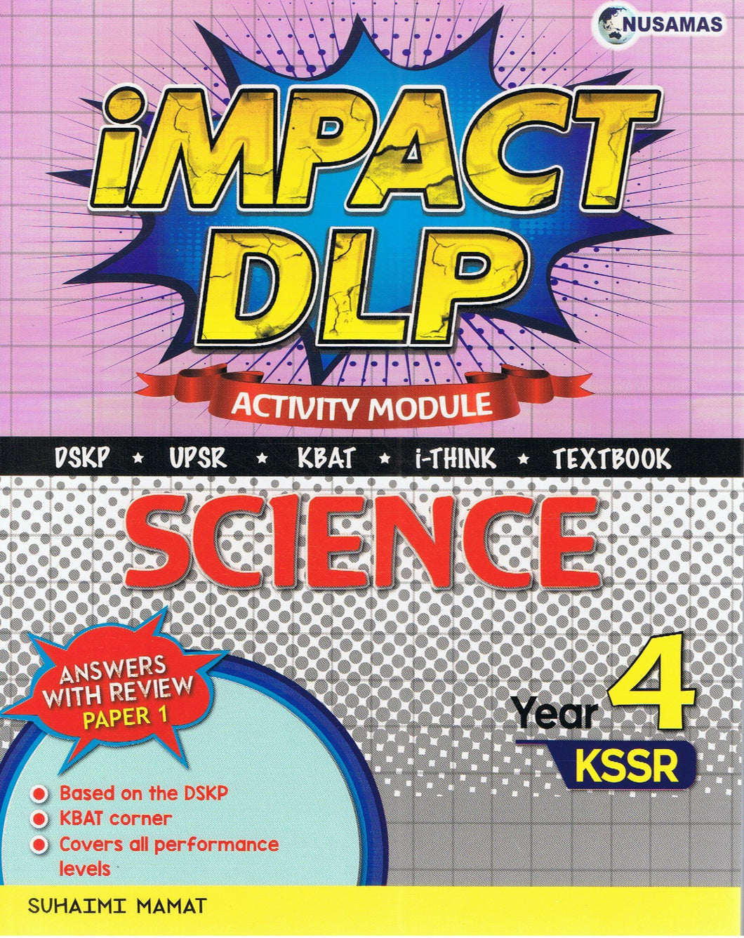 Nusamas-Impact DLP: Science (Activity Module) Year 4-9789674870683-BukuDBP.com