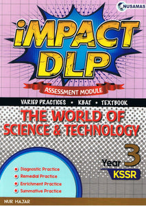 Nusamas-Impact DLP: The World of Science & Technology (Assessment Module) Year 3-9789674870676-BukuDBP.com