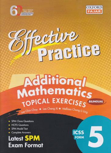 Oxford Fajar-Effective Practice: Additional Mathematics Topical Exercises Form 5-9789834722715-BukuDBP.com