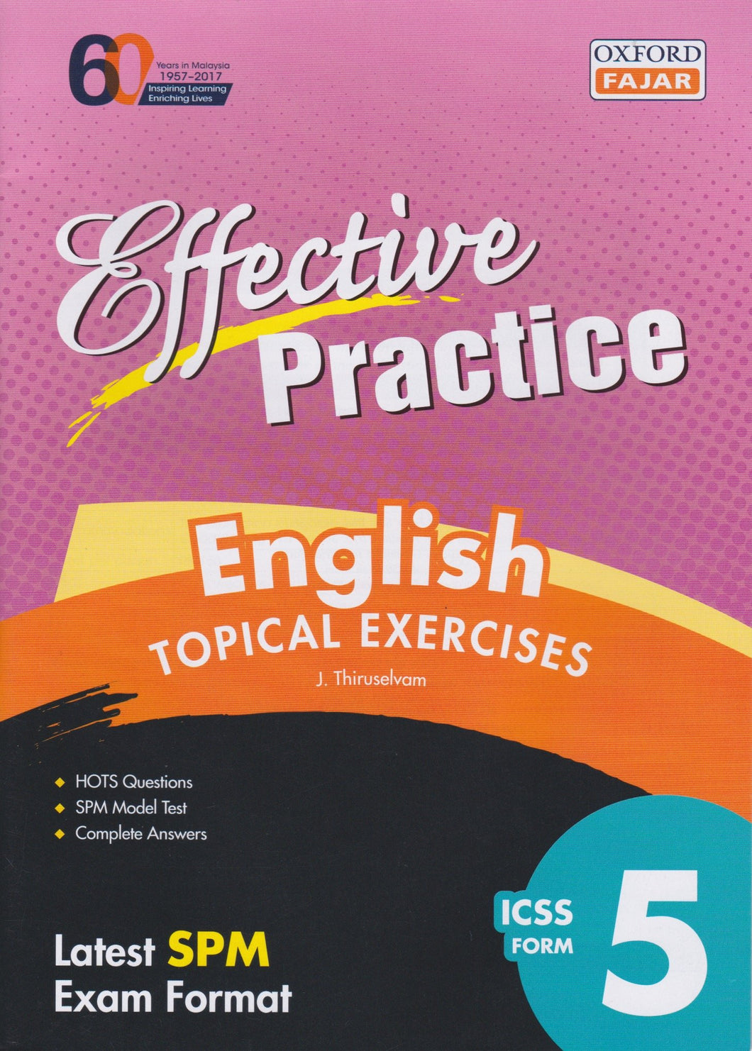 Oxford Fajar-Effective Practice: English Topical Exercises Form 5-9789834722821-BukuDBP.com