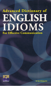 SAP Pendidikan-Advanced Dictionary Of English Idioms For Effective Communicatiion-9789673213221-BukuDBP.com