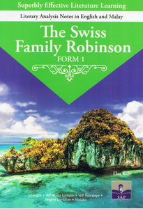 SAP Pendidikan-Superbly Effective Literature Learning: The Swiss Family Robinson Form 1-9789673214563-BukuDBP.com