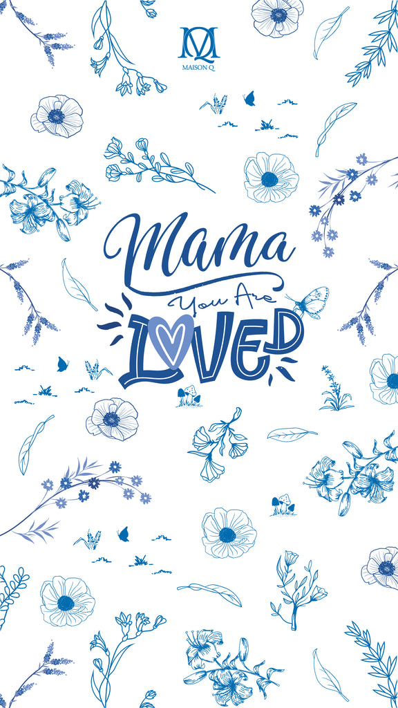 Mama You Are Loved