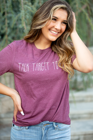 Talk Target to Me Graphic Tee