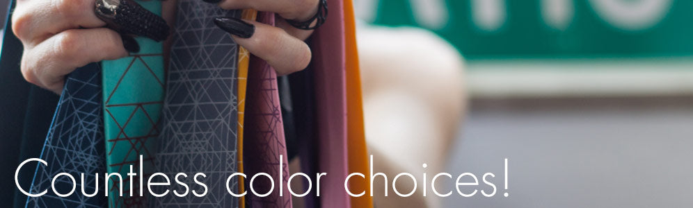Cyberoptix has countless color choices for every day and custom orders