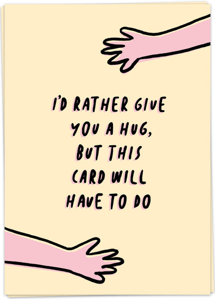 "Carte postale ""I'd rather give you a hug, but this card will have to do"""