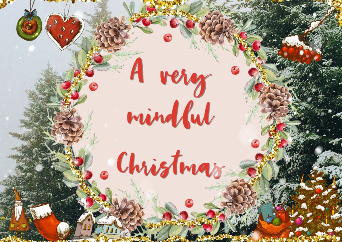 A VERY MINDFUL CHRISTMAS