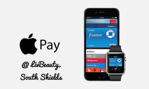 Apple Pay now at LivBeauty South Shields