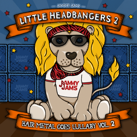 Little Headbangers 2: Hair Metal Goes Lullaby, Vol. 2 - Jammy Jams