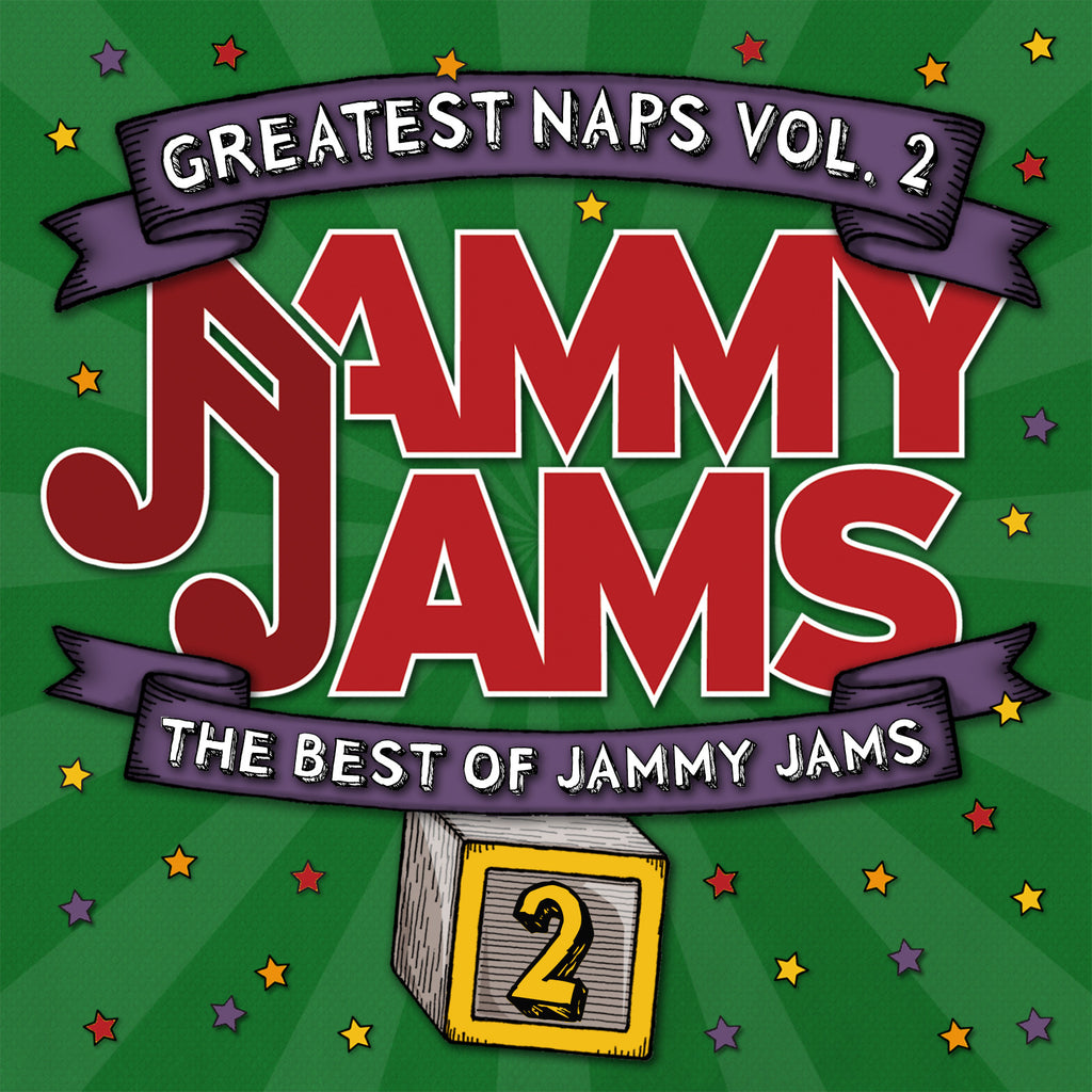 Greatest Naps, Vol. 2: The Best of Jammy Jams
