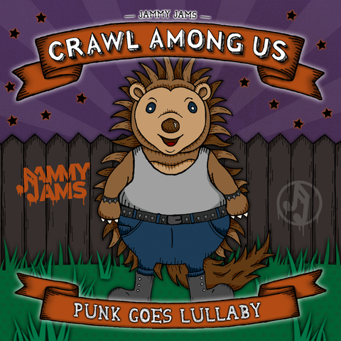 Crawl Among Us: Punk Goes Lullaby