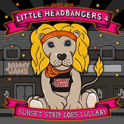 Little Headbangers 4: Sunset Strip Goes Lullaby - Jammy Jams