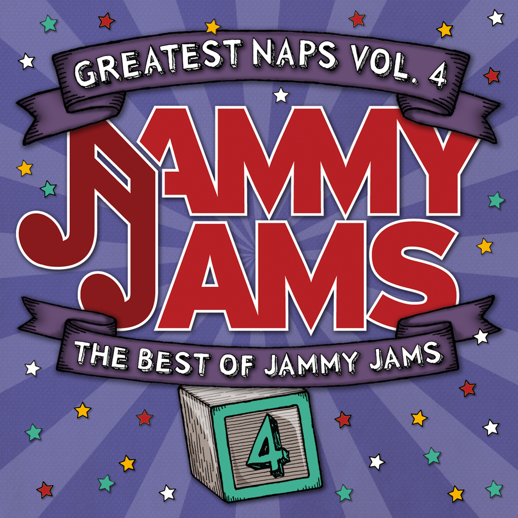 Greatest Naps, Vol. 4: The Best of Jammy Jams