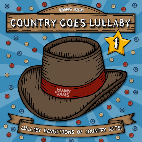 Country Goes Lullaby 1: Lullaby Renditions of Country Hits
