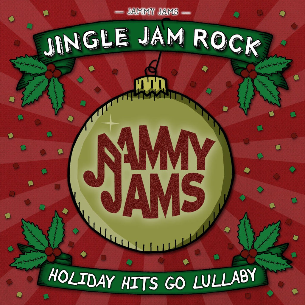Jingle Jam Rock: Holiday Hits Go Lullaby