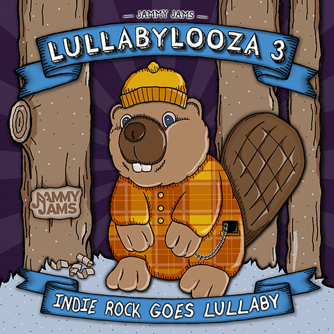 Lullabylooza 3: Indie Rock Goes Lullaby - Jammy Jams