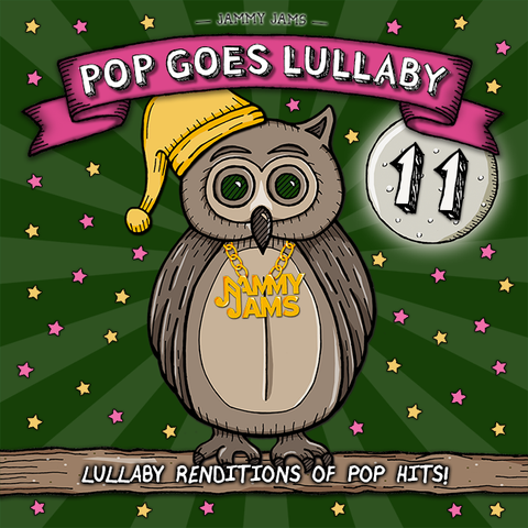 Pop Goes Lullaby 11 - Jammy Jams