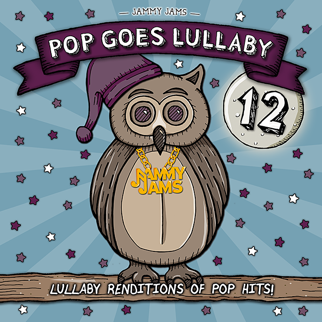 Pop Goes Lullaby 12 - Jammy Jams
