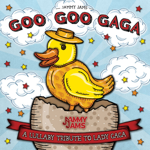 Goo Goo Gaga: A Lullaby Tribute To Lady Gaga