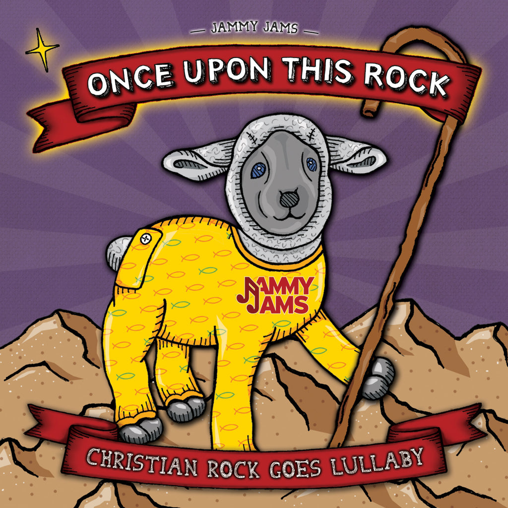 Once Upon This Rock: Christian Rock Goes Lullaby - CD w/ Digital Copy