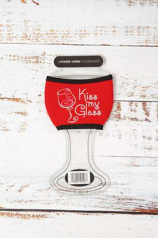 Kiss My Glass Wine Koozie