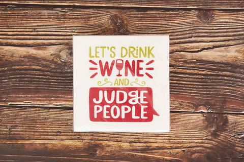 Let's Drink Wine and Judge People Drink Napkin