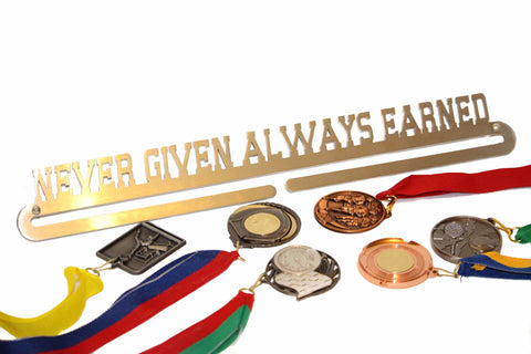 Sports Medal Display In Stainless Steel NEVER GIVEN ALWAYS EARNED ** FREE SHIPPING IN AUSTRALIA **