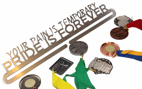 SPORTS MEDAL AND RIBBON HANGER IN STAINLESS YOUR PAIN IS TEMEMPORARY ** FREE POSTAGE IN AUSTRALIA **