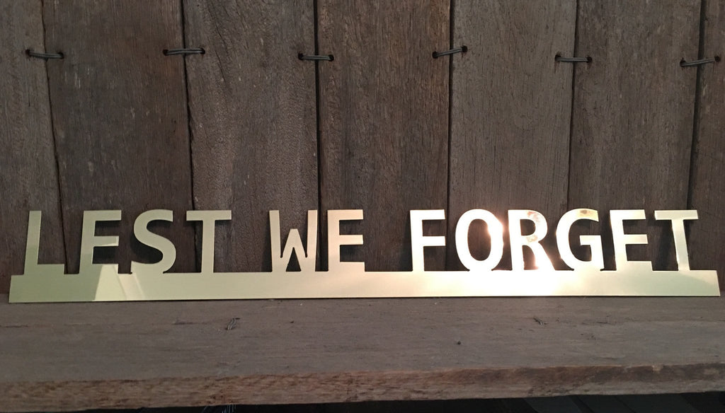 Brass Lest We Forget **FREE POSTAGE WITHIN AUSTRALIA** - Australian Custom Metalwork Designs