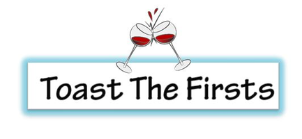 Toast The Firsts