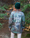 I Dies at You CAMO Unisex Army Jacket
