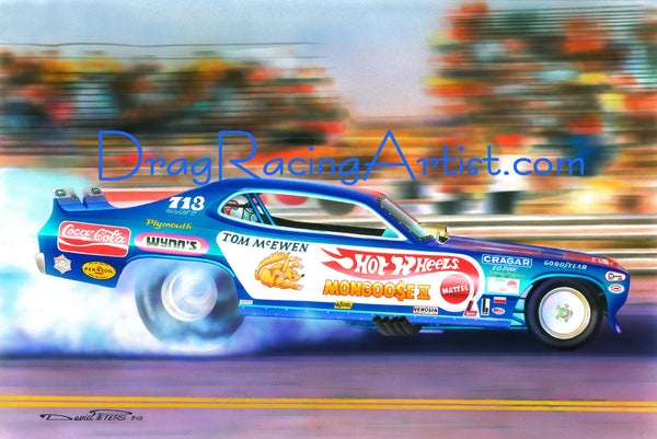 "Tom ""Mongoose"" McEwen's 1972  ""Hot Wheels"" Plymouth Duster. The "" Blue Goose""    .... Drag Racing Art"