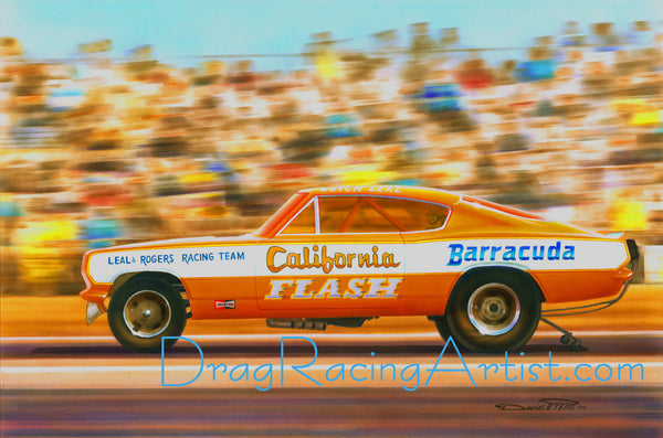"""California Fish""  Butch Leal's 67 Barracuda.... Drag Racing Art"