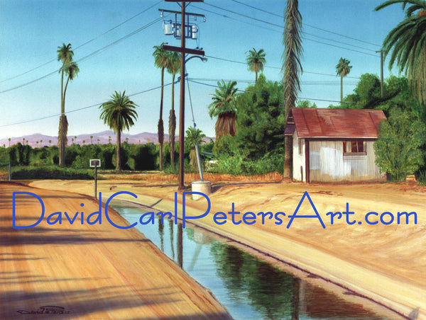 "The ""Gage"" Canal....Riverside Ca... Landscape Artwork by David Carl Peters"