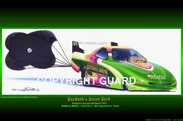 Goodwin's Green Bird!  Goodwin & Swayne's Trans Am...Drag Racing Artist