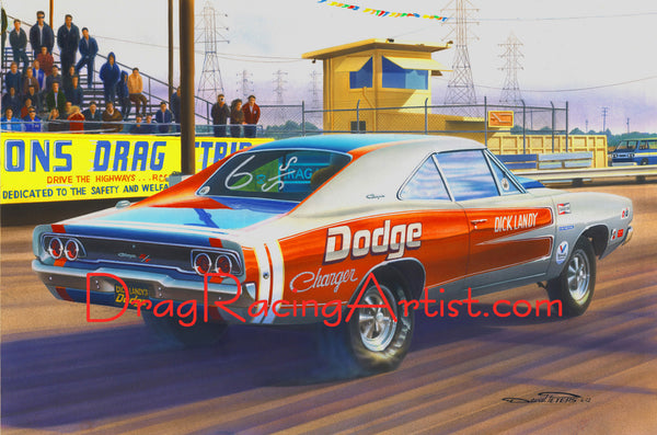 """Landy's Charger""   Dick Landy's 68 Dodge Charger….... Drag Racing Art"
