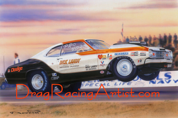 """Landys' Last""  Dick Landy's  ""Dart Sport"" Pro Stocker.... Drag Racing Art"