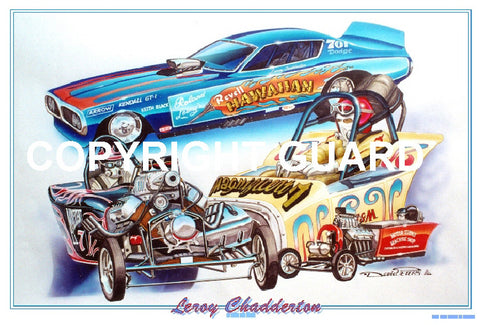 """Leroy Chadderton! ""  Drag Racing Art"