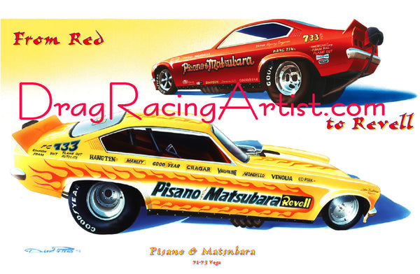 From RED to REVELL...Pisano & Matusbara's 71 to 73 Chevy Vega FC.... Drag Racing Art