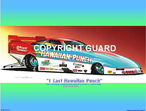 "1 Last ""Hawaiian Punch""...Roland Leong's 91 Daytona...Drag Racing Art"