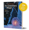 Wintercraft Ice Luminary Magic Starter Pack - Fun with Ice